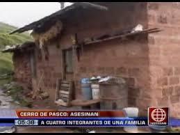 cerro de pasco noticias de cerro de pasco diario correo cerro de pasco desconocidos acribillaron a todos los integrantes de