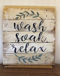 wash soak relax 16x17 rustic bathroom sign by mrssbarefootstudio