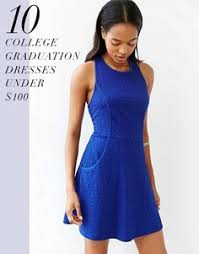 graduations dresses style inspiration what to wear to a college or high school