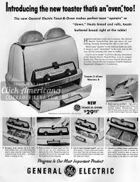 1950s Toaster Introducing The New Toaster That U0027s An Oven Too 1957 Click