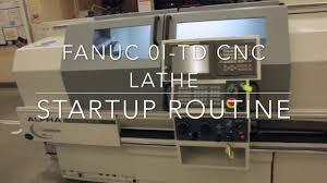 fanuc 0i td cnc lathe control tutorial startup u0026 initiation