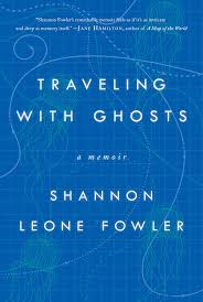 traveling with ghosts book by shannon leone fowler official