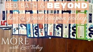 Bed Barh And Beyond Coupons Bed Bath U0026 Beyond Has A Great Coupon Policy Savings Tips