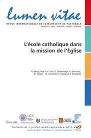 bureau de l education catholique l école catholique dans la mission de l église editions jésuites