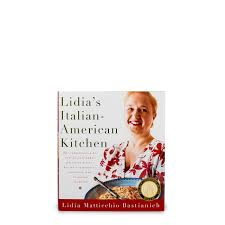 Lidia S Kitchen Recipes by Lidia Bastianich Eataly