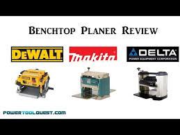 best benchtop planer youtube