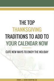 thanksgiving traditions for couples honey and pine co