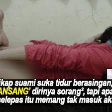 tahan suami suka tidur berasingan isteri nekad puaskan nafu sorang