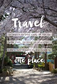 10 travel and adventure quotes that will inspire travel