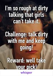 Talk Dirty To Me Meme - m so rough at dirty talking that girls can t take it challenge