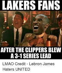 Memes Makers - makers fans after the clippers blew a 3 1 series lead lmao credit