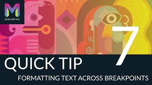 quick tip 7 formatting text across breakpoints adobe muse cc