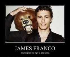Right To Bear Arms Meme - james franco misinterprets his right to bear arms