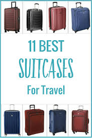 11 best suitcases for easy travel choose a suitcase size