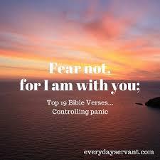14 bible verses controlling panic everyday servant