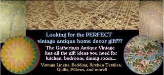 Vintage Antique Home Decor The Gatherings Antique Vintage Clothing Fashions Home Decor