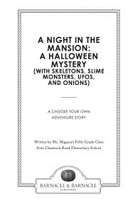 Halloween Pictures Skeletons Field Trip Book Of The Week A Night In The Mansion A Halloween