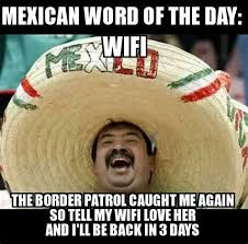 Mexican Funny Memes - mexican funny memes 28 images mexican memes funny mexican
