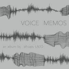 memo photo album voice memos all caps ladd