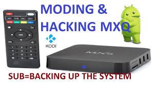 android tv hack mxq xbmc kodi box moding and hacking tutorials