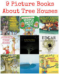 rebecca j gomez 9 picture books about tree houses