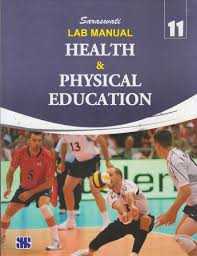 saraswati lab manual health u0026 physical education for class 11 1st