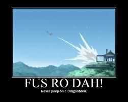 Fus Ro Dah Meme - demotivational poster image 913659 zerochan anime image board