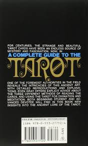 the complete guide to the tarot determine your destiny predict