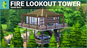 the sims 4 house building fire lookout tower youtube