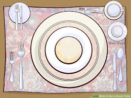 how to set table 3 ways to set a dinner table wikihow