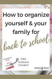 The Organized Home by How To Organize Yourself And Your Family For Back To U2014 The