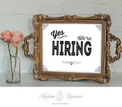 printable art business printable sign yes we re hiring sign instant download signs