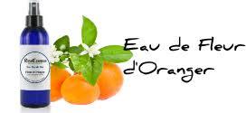 eau de fleur d oranger cuisine eau de fleur d oranger cuisine peau grasse et sommeil
