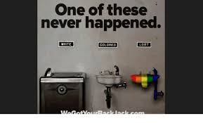 Lgbt Memes - one of these never happened white colored lgbt lgbt meme on me me