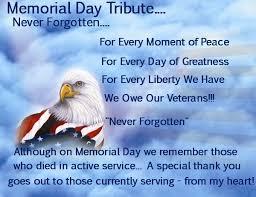 memorial tributes memorial day thank you veterans memorial day tribute 2013