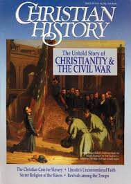 christian history magazine 33 christianity and the civil war