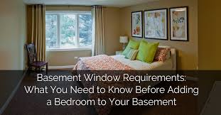 adding a bedroom basement window requirements what you need to know before adding a
