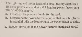 power factor for lighting load solved the lighting and motor loads of a small factory es