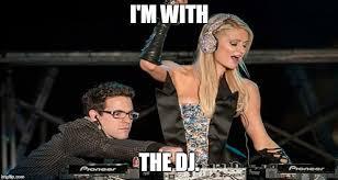 Im A Dj Meme - beats imgflip