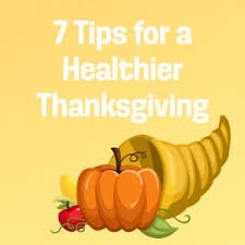 7 tips for a healthier thanksgiving it s time
