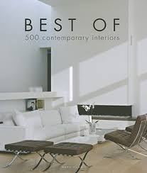 Subjects Of Interior Designing Best Of 500 Contemporary Interiors Book By Wim Pauwels 1