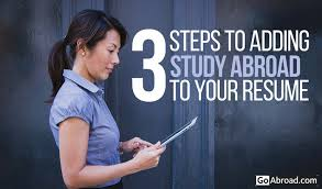 Resume Format For Applying Job Abroad by 3 Steps To Include Study Abroad On Your Resume Goabroad Com