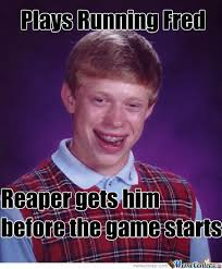 Fred Meme - bad luck brian running fred by hanyi meme center