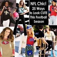 nfl chic 25 ways to look cute this football season babble