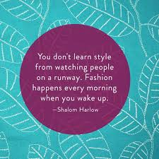 pattern fashion quotes 17 best quotes and fabrics images on pinterest style quotes