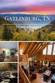 Vacation Rental House Plans 60 Best Cades Cove Images On Pinterest Pigeon Forge Tennessee