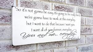 wedding quotes signs the notebook quote sign wedding signs engagement party