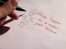 reason quotes things happen for a reason just believe