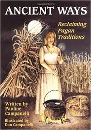 ancient ways reclaiming pagan traditions pauline canelli dan