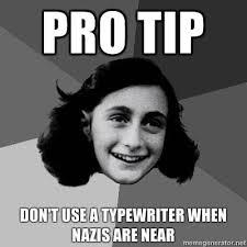Typewriter Meme - image 101196 protip know your meme